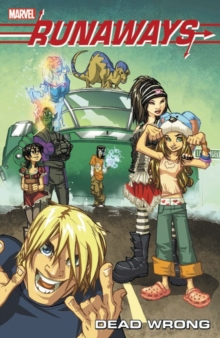 Runaways Vol. 9: Dead Wrong, Paperback Book
