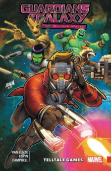 Guardians Of The Galaxy: Telltale Games, Paperback / softback Book