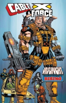 Cable & X-force: Onslaught Rising, Paperback Book