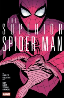 Superior Spider-man: The Complete Collection Vol. 1, Paperback Book