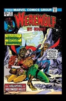 Werewolf By Night: The Complete Collection Vol. 2, Paperback Book