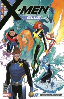X-men Blue Vol. 5: Surviving The Experience, Paperback / softback Book