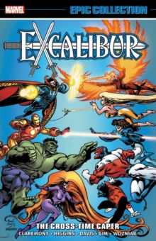 Excalibur Epic Collection: The Cross-time Caper, Paperback / softback Book