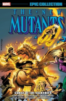 New Mutants Epic Collection: Curse Of The Valkyries, Paperback Book