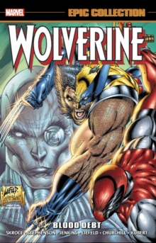 Wolverine Epic Collection: Blood Debt, Paperback / softback Book