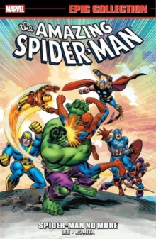 Amazing Spider-man Epic Collection: Spider-man No More, Paperback / softback Book