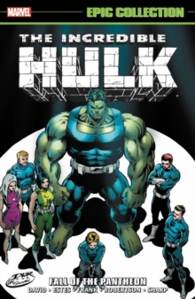 Incredible Hulk Epic Collection: Fall Of The Pantheon, Paperback / softback Book