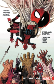 Spider-man/deadpool Vol. 7: My Two Dads, Paperback / softback Book