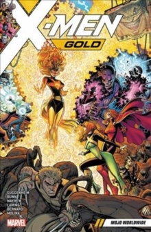 X-men Gold Vol. 3: Mojo Worldwide, Paperback Book