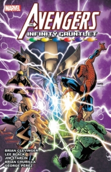 Avengers & The Infinity Gauntlet, Paperback Book