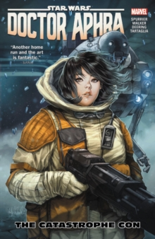 Star Wars: Doctor Aphra Vol. 4 - The Catastrophe Con, Paperback / softback Book