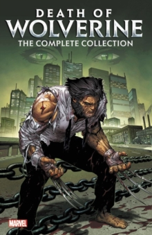 Death Of Wolverine: The Complete Collection, Paperback / softback Book