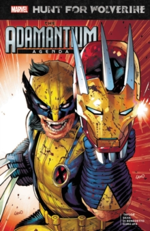 Hunt For Wolverine: Adamantium Agenda, Paperback / softback Book