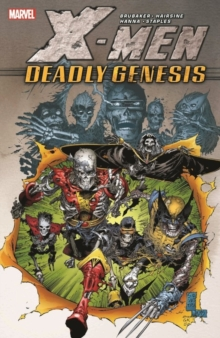 X-men: Deadly Genesis, Paperback / softback Book
