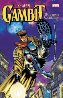 X-men: Gambit - The Complete Collection Vol. 2, Paperback / softback Book
