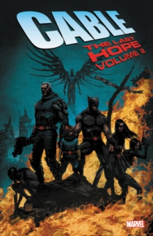 Cable: The Last Hope Vol. 2, Paperback / softback Book