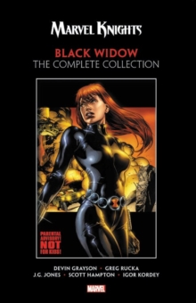 Marvel Knights: Black Widow By Grayson & Rucka - The Complete Collection, Paperback / softback Book