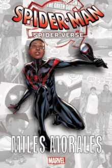 Spider-man: Into The Spider-verse - Miles Morales, Paperback / softback Book