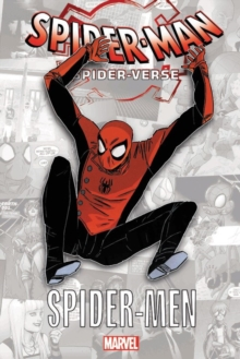 Spider-man: Spider-verse - Spider-men, Paperback / softback Book
