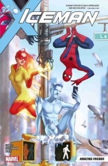 Iceman Vol. 3: Amazing Friends, Paperback / softback Book