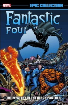 Fantastic Four Epic Collection: The Mystery Of The Black Panther, Paperback / softback Book
