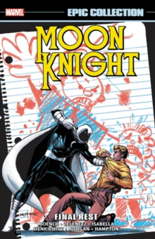 Moon Knight Epic Collection: Final Rest, Paperback / softback Book
