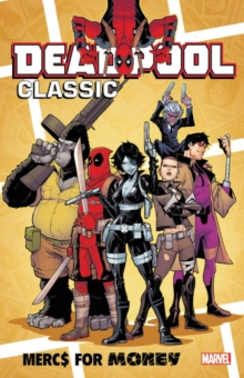 Deadpool Classic Vol. 23: Mercs For Money, Paperback / softback Book