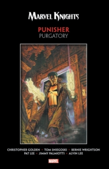 Marvel Knights Punisher By Golden, Sniegoski, & Wrightson: Purgatory, Paperback / softback Book