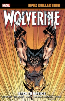 Wolverine Epic Collection: Back To Basics, Paperback / softback Book