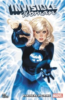 Invisible Woman: Partners In Crime, Paperback / softback Book