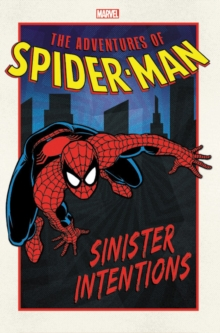Adventures Of Spider-man: Sinister Intentions, Paperback / softback Book