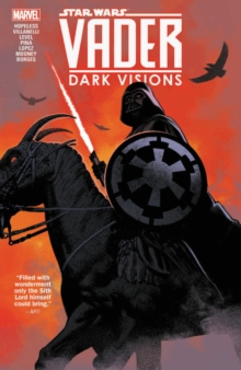 Star Wars: Vader - Dark Visions, Paperback / softback Book