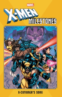 X-men Milestones: X-cutioner's Song, Paperback / softback Book