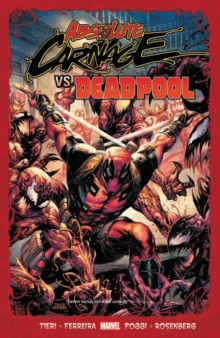 Absolute Carnage Vs. Deadpool, Paperback / softback Book