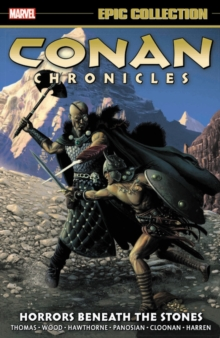 Conan Chronicles Epic Collection: Horrors Beneath The Stones, Paperback / softback Book