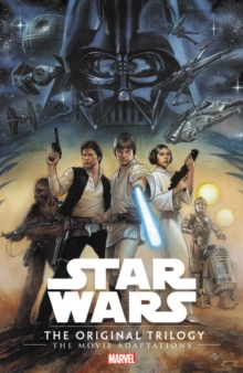 Star Wars: The Original Trilogy - The Movie Adaptations, Paperback / softback Book