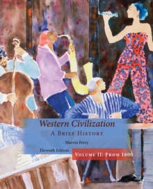 Western Civilization, A Brief History, Volume II, Paperback / softback Book