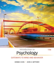 Introduction to Psychology : Gateways to Mind and Behavior, Hardback Book