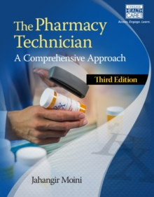 The Pharmacy Technician : A Comprehensive Approach, Paperback Book
