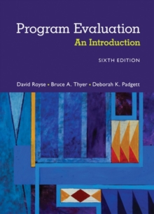 Program Evaluation : An Introduction to an Evidence-Based Approach, Paperback / softback Book