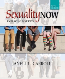 Sexuality Now : Embracing Diversity, Paperback Book