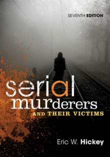 Serial Murderers and Their Victims, Paperback Book