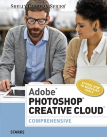 Adobe (R) Photoshop (R) Creative Cloud : Comprehensive, Paperback / softback Book