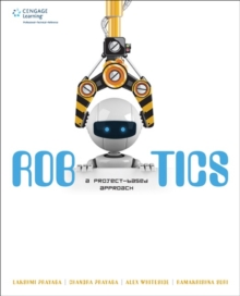 Robotics : A Project-Based Approach, Paperback / softback Book
