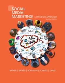 Social Media Marketing : A Strategic Approach, Paperback / softback Book