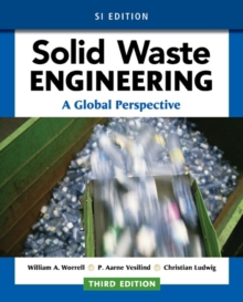 Solid Waste Engineering: A Global Perspective, SI Edition, Paperback Book