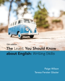 The Least You Should Know About English : Writing Skills, Paperback Book