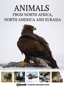 Animals from North Africa, North America and Eurasia, EPUB eBook