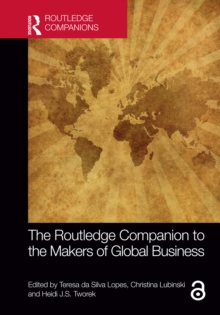 The Routledge Companion to the Makers of Global Business, PDF eBook
