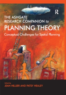 The Ashgate Research Companion to Planning Theory : Conceptual Challenges for Spatial Planning, EPUB eBook